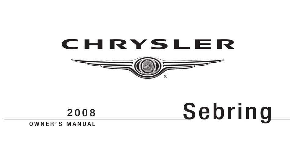 Chrysler Sebring Sedan Owner S Manual Pdf Download Manualslib