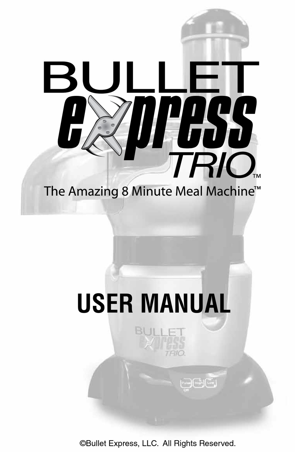 Bullet Express Trio User Manual Pdf Download Manualslib