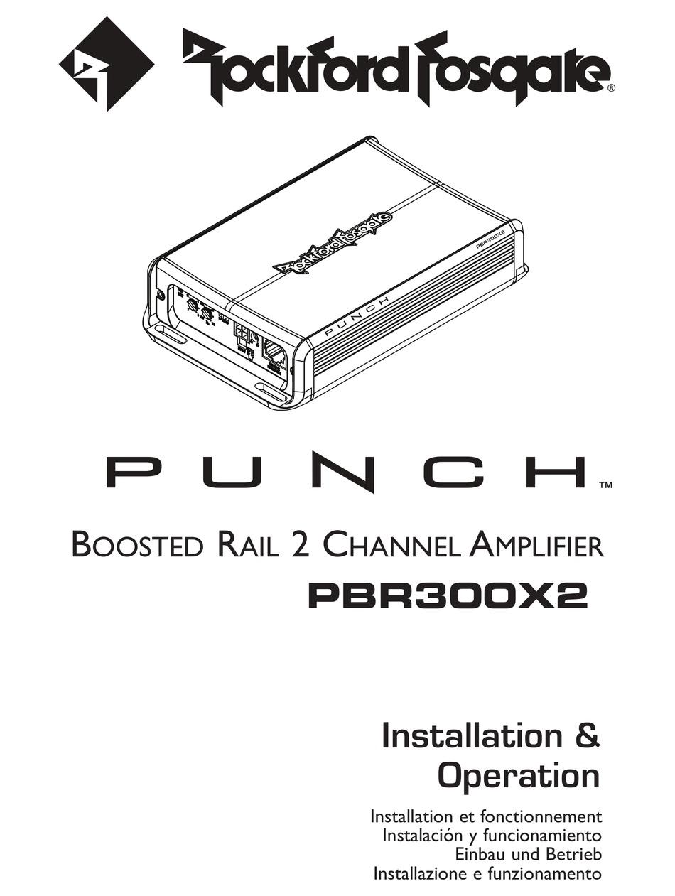 Rockford Fosgate Punch Pbr300x2 Installation Operation Manual Pdf Download Manualslib