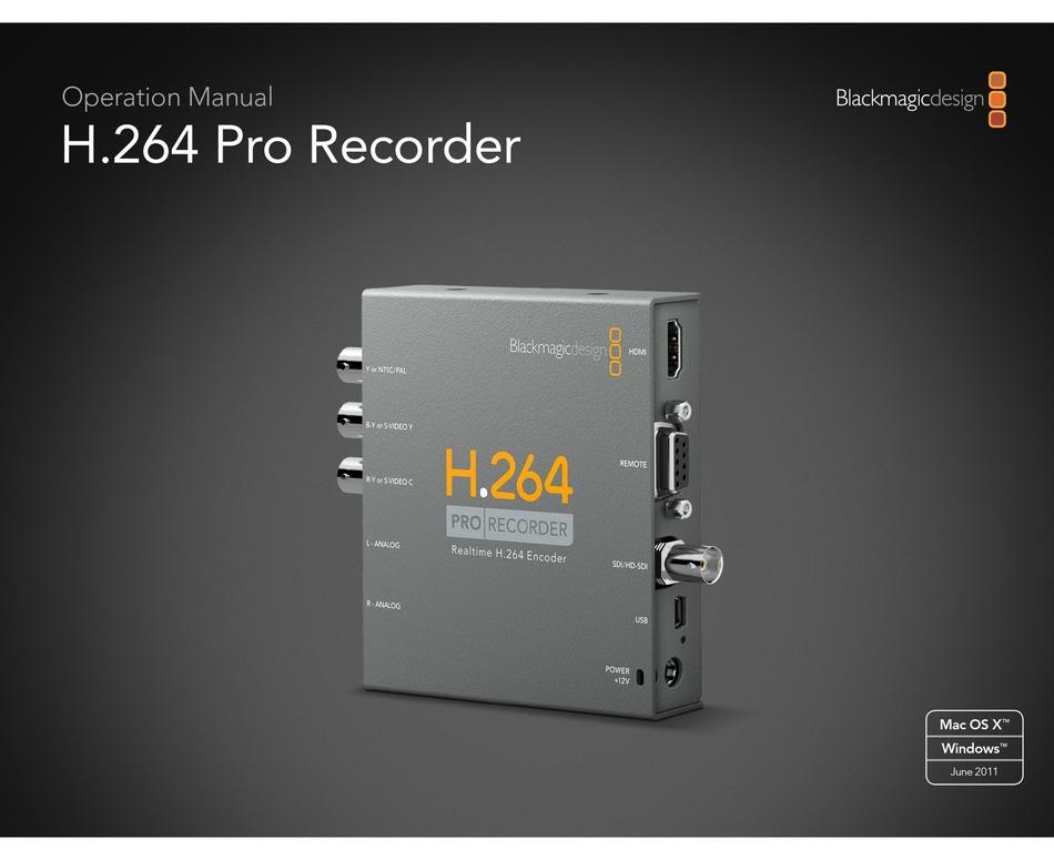 Blackmagicdesign H 264 Pro Operation Manual Pdf Download Manualslib