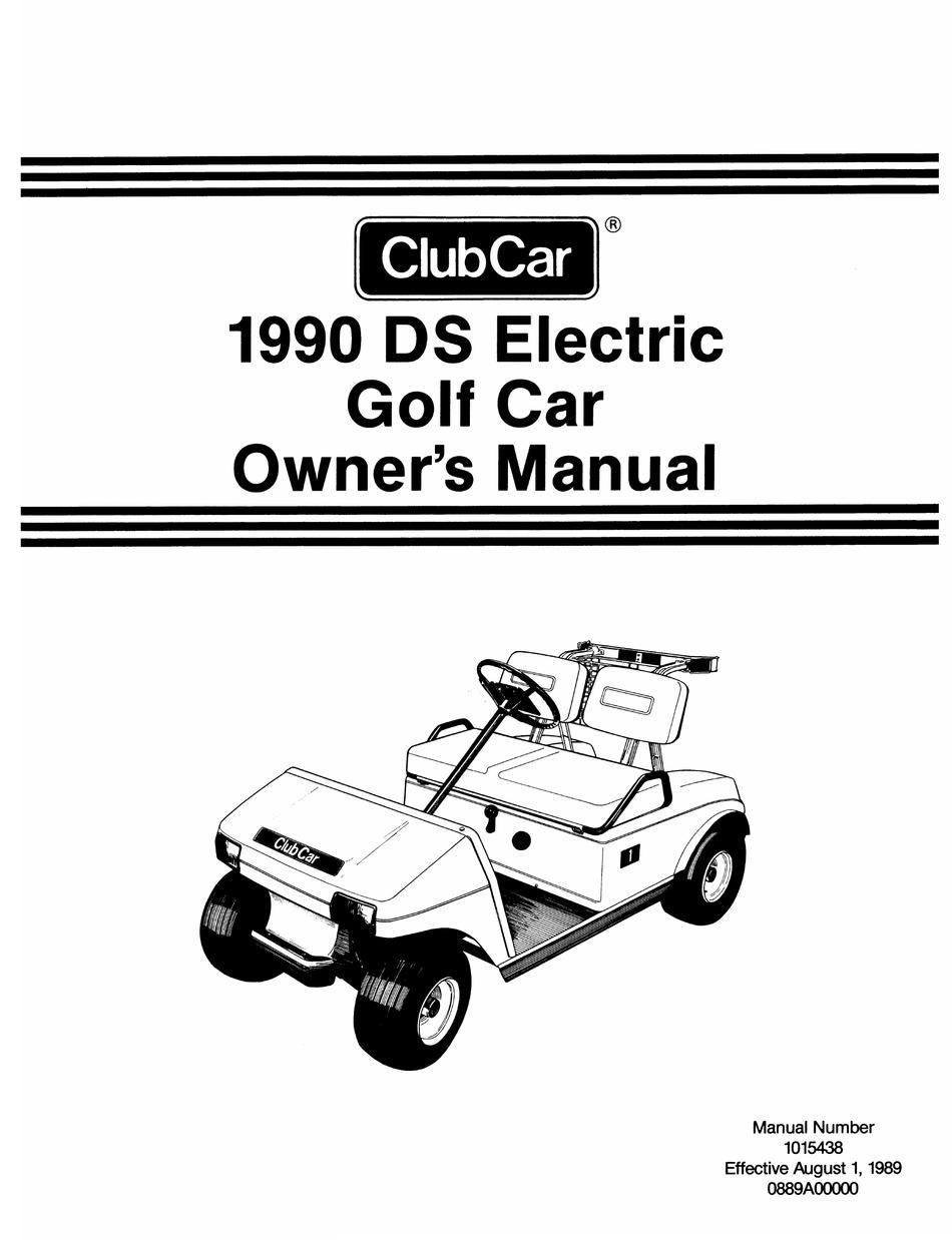 Club Car Ds Electric Golf Car 1990 Owner S Manual Pdf Download Manualslib