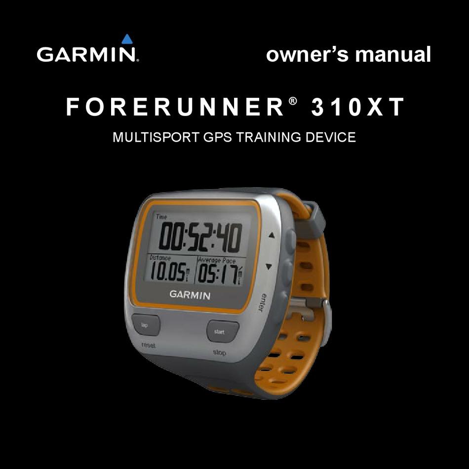 Garmin Forerunner 310xt Owner S Manual Pdf Download Manualslib