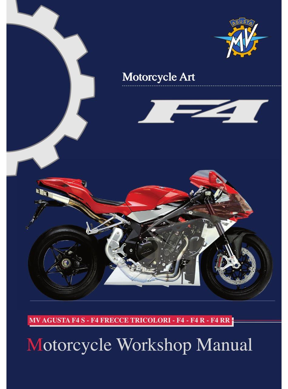 Mv Agusta F4 S Workshop Manual Pdf Download Manualslib