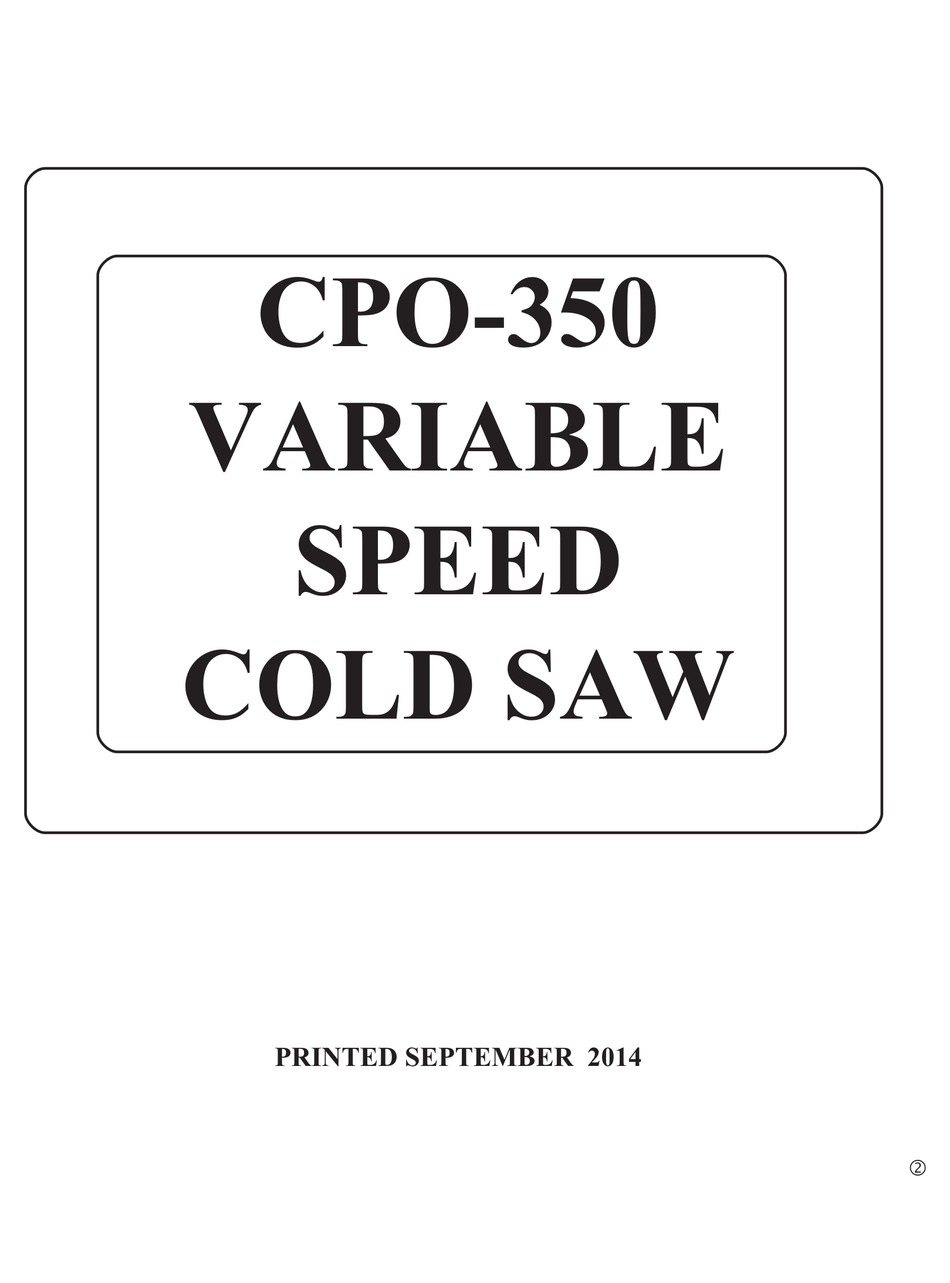 Scotchman CPO350 Coldsaw Instructions and Operations Manual