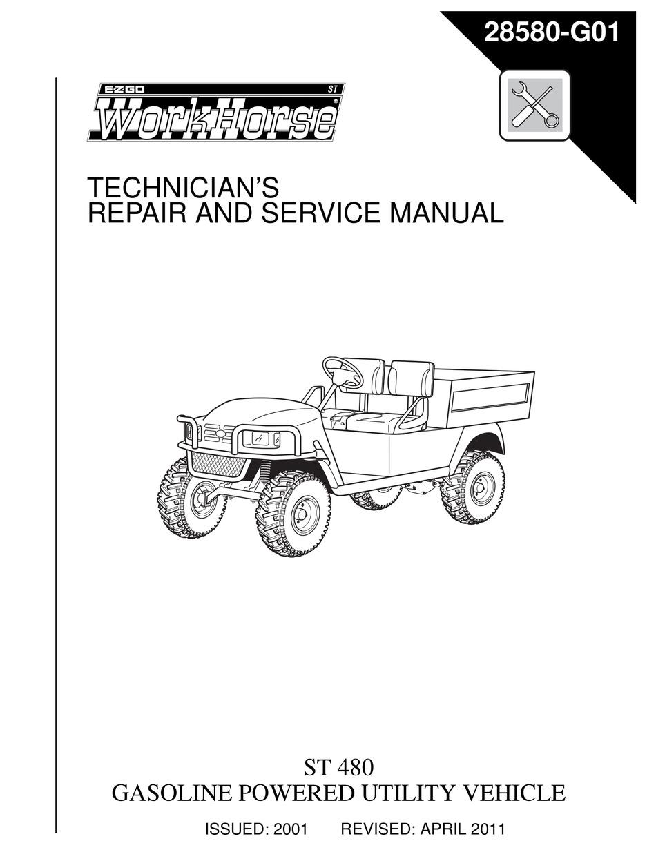 Ezgo Workhorse St 480 Technician S Repair And Service Manual Pdf Download Manualslib