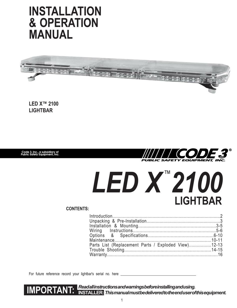 CODE 3 LED X 2100 INSTALLATION & OPERATION MANUAL Pdf Download | ManualsLibManualsLib