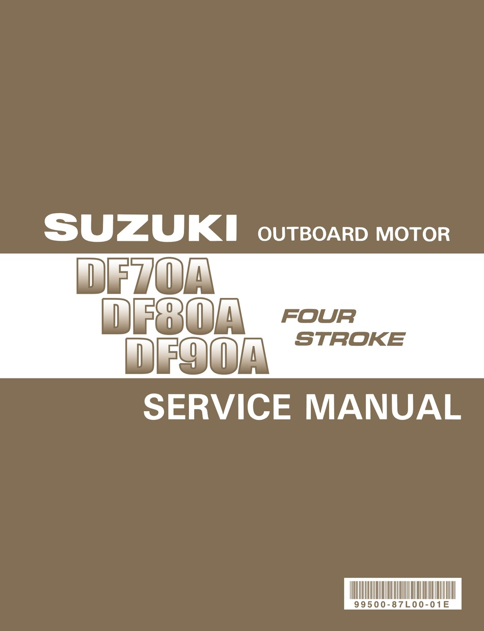 Suzuki Df70a Service Manual Pdf Download Manualslib