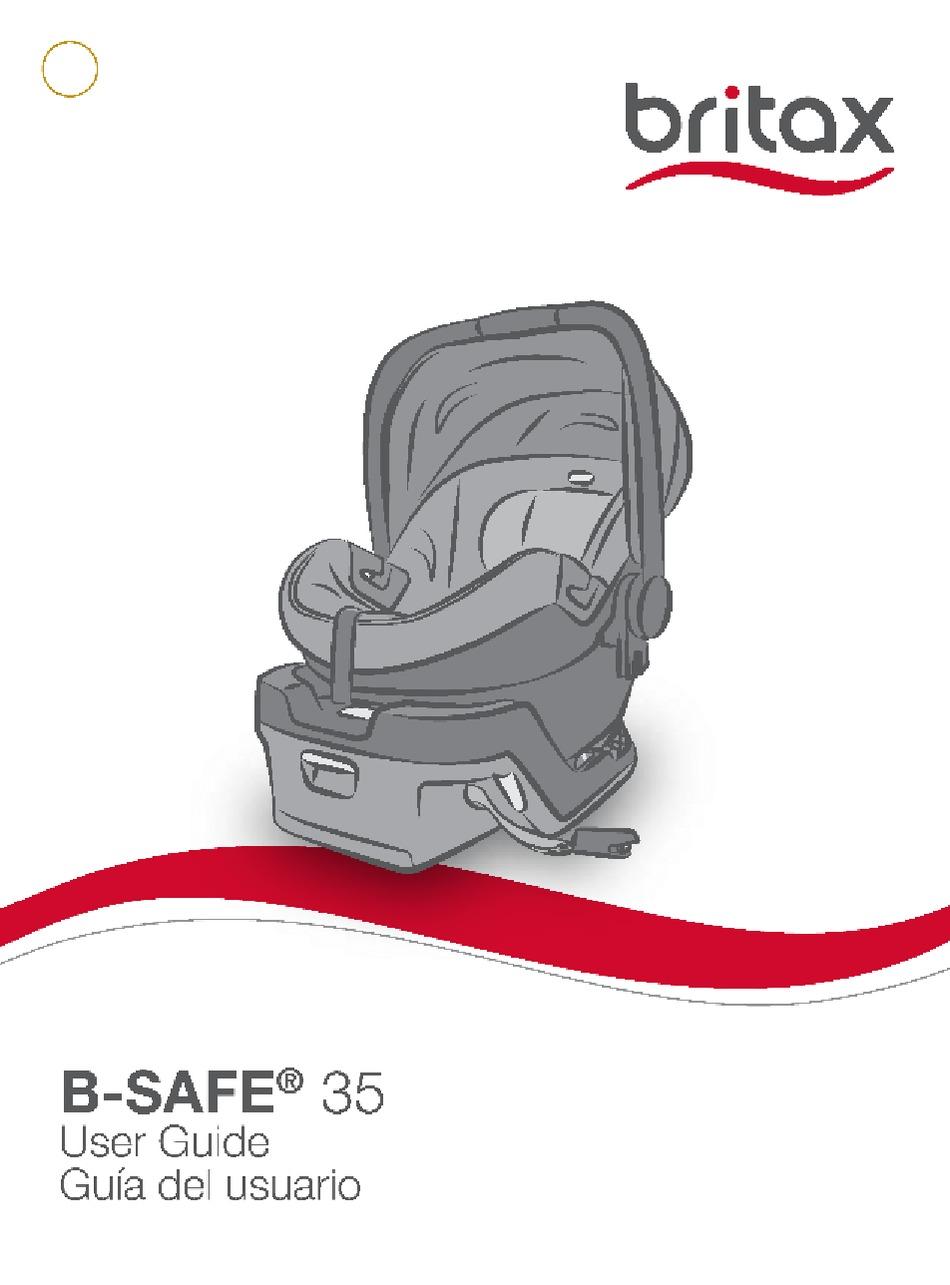 Britax B Safe 35 User Manual Pdf, How To Clean Britax B Safe 35 Car Seat