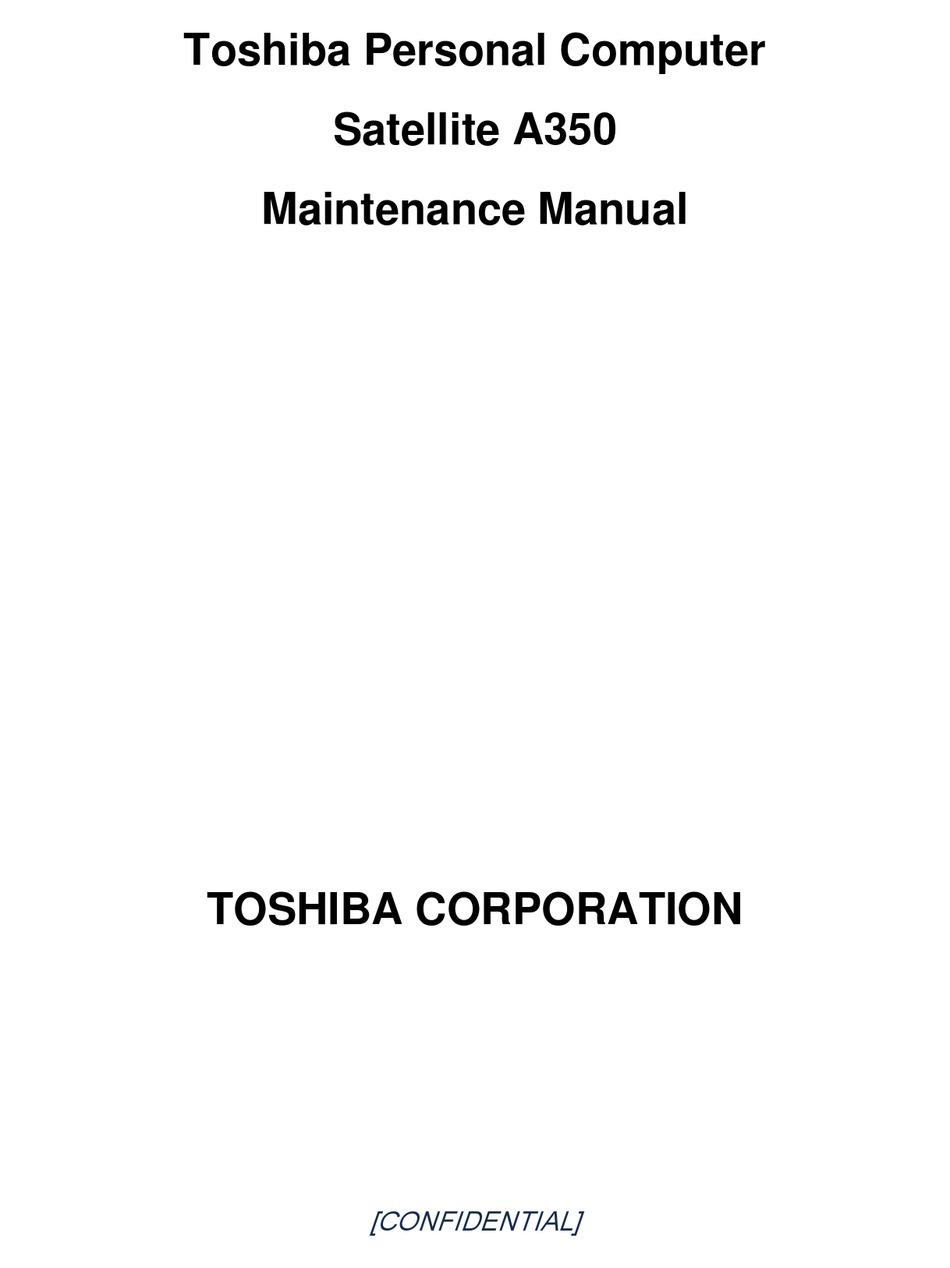 Toshiba Satellite A350 Maintenance Manual Pdf Download Manualslib