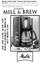 Melitta MEMB1B Mill & Brew Use And Care Manual