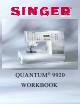 SINGER QUANTUM 9920 Workbook