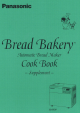 Panasonic Bread Bakery SD-BT2P Cookbook