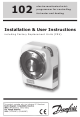 Danfoss 102 Installation & User's Instructions