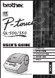 Brother P-touch QL-500 User Manual