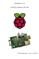 Raspberry Pi Raspberry Pi A Getting Started Manual