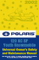 Polaris 120 XC SP Youth Universal Owner's Safety And Maintenance Manual