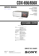 Sony CDX-656 - Compact Disc Changer System Service Manual