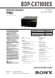 Sony BDP-CX7000ES Service Manual