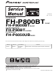 Pioneer SUPER TUNER III D FH-P8000BT Service Manual