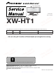 Pioneer XW-HT1 Service Manual