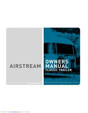 airstream classic trailer owner s manual pdf download rh manualslib com Operators Manual neet airstream user manual