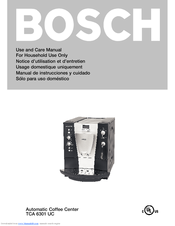 Bosch TCA6301UC - Benvenuto B30 Gourmet Coffee Machine Manuals