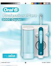braun oral b 8000 oxyjet user manual pdf download rh manualslib com braun oral-b triumph smart guide 5000 d braun oral-b triumph 5000 manual