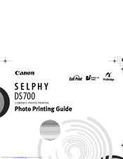 Canon DS700 - Selphy Compact Photo Printer Photo Printing Manual