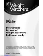 Conair WEIGHT WATCHERS BATHROOM SCALE WW66 Instructions For Use Manual ...