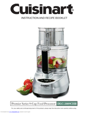 Cuisinart dlc2009ck1 dlc 2009chb prep 9 food processor manuals cuisinart dlc2009ck1 dlc 2009chb prep 9 food processor instruction and recipe booklet forumfinder Image collections