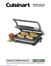 cuisinart griddler express gr 2 manuals rh manualslib com Cuisinart Griddler Replacement Parts Griddle by Cuisinart