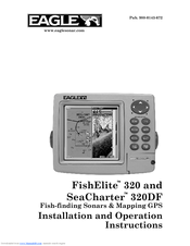 Eagle SeaCharter 320DF Installation And Operation Instructions Manual
