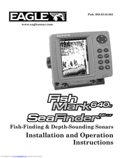 Eagle FISHMARK 640C Installation And Operation Instructions Manual