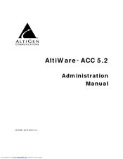 Altigen AltiWare ACC 5.2 Administration Manual