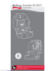 britax frontier 85 sict manual how to and user guide instructions u2022 rh taxibermuda co Britax Frontier Cowmooflage Britax Frontier Sale