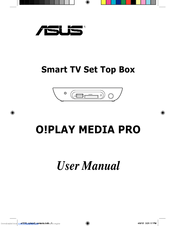 Asus O!PLAY MEDIA PRO User Manual