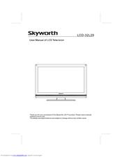 Skyworth LCD-32L29 Manuals