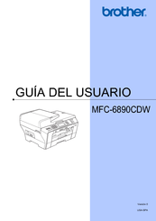 Brother MFC-6890CDW - Color Inkjet - All-in-One Guía Del Usuario