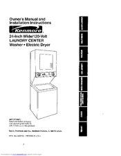Kenmore 24 Inch Wide 120 Volt Laundry Center And Manuals
