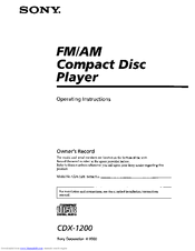 SONY CDX-1200 - Fm/am Compact Disc Player Operating Instructions Manual