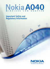 Nokia A040 Safety And Regulatory Information Manual