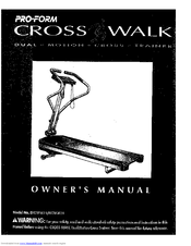 ProForm CROSSWALK DUAL Owner's Manual