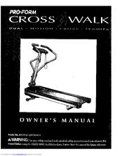 ProForm CROSSWALK DUAL Owner's Manual