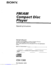 SONY CDX-1300 - Fm/am Compact Disc Player Operating Instructions Manual