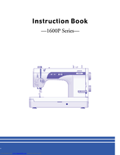Janome 1600P PROFESSIONAL - Instruction Book