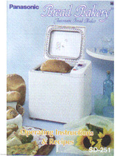 Panasonic Bread Bakery SD-251 Operating Instructions & Recipes