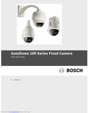 Bosch AutoDome 100 Series User Manual