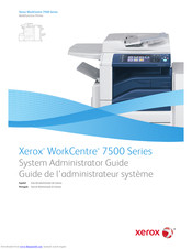 Xerox WorkCentre 7500 Series System Administration Manual
