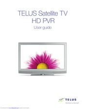 Telus Satellite Tv Hd Pvr User Manual Pdf Download Manualslib
