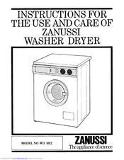 Zanussi WD 1012 Instructions For The Use And Care